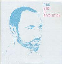 Cover Fink [UK] - Sort Of Revolution